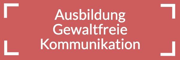 Ausbildung Gewaltfreie Kommunikation