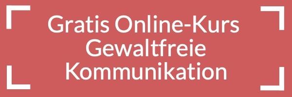 Gratis Online Kurs Gewaltfreie Kommunikation